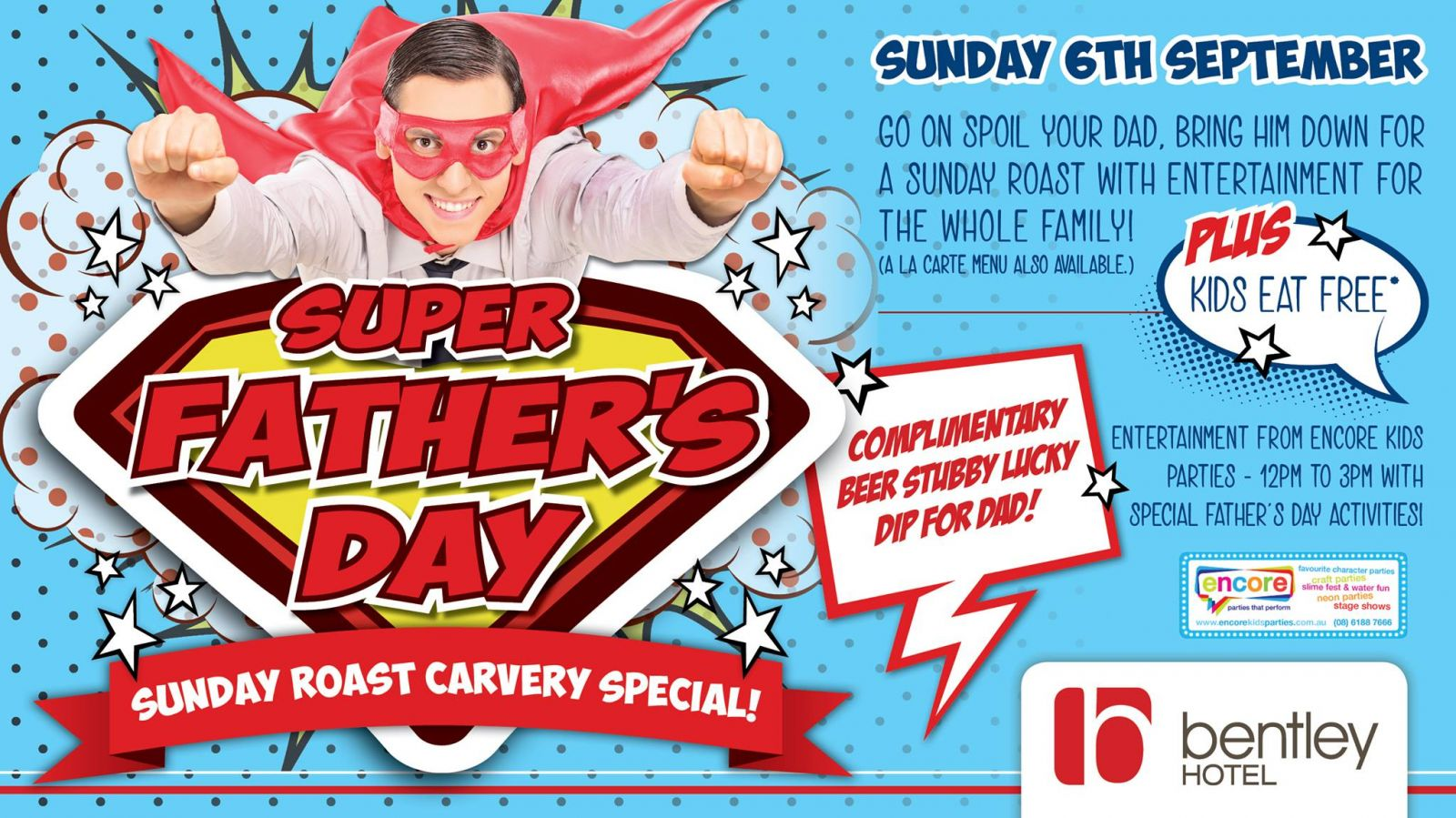 Fathers Day Lunch Perth, Kids eat free restaurant fathers day, bentley hotel perth, superhero fathers day perth,